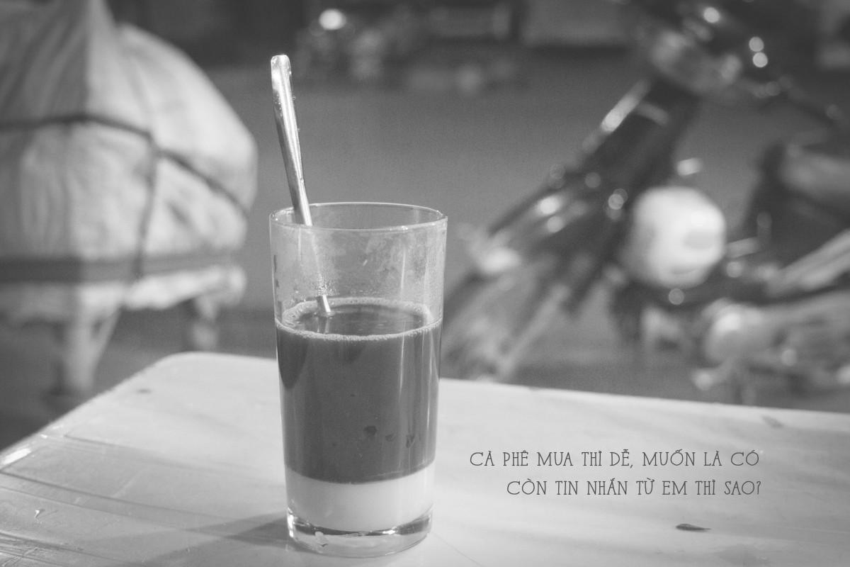Cà phê mua thì dễ, muốn là có, còn tin nhắn từ Em thì sao?